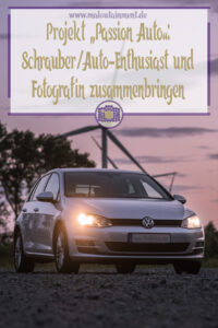 Projekt Passion Auto - Shooting gewinnen